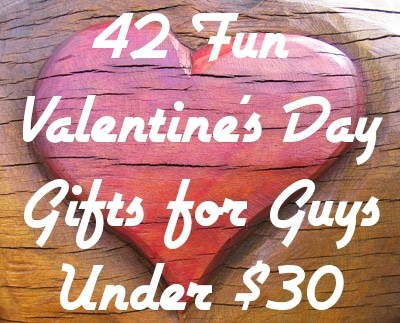 42 Fun Valentine's Day Gifts for Guys Under $30
