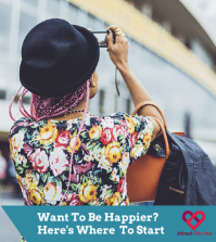 Want to Be Happier? Here's Where You Should Start