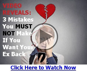 3 Mistakes You Must NOT Make If You Want Him Back